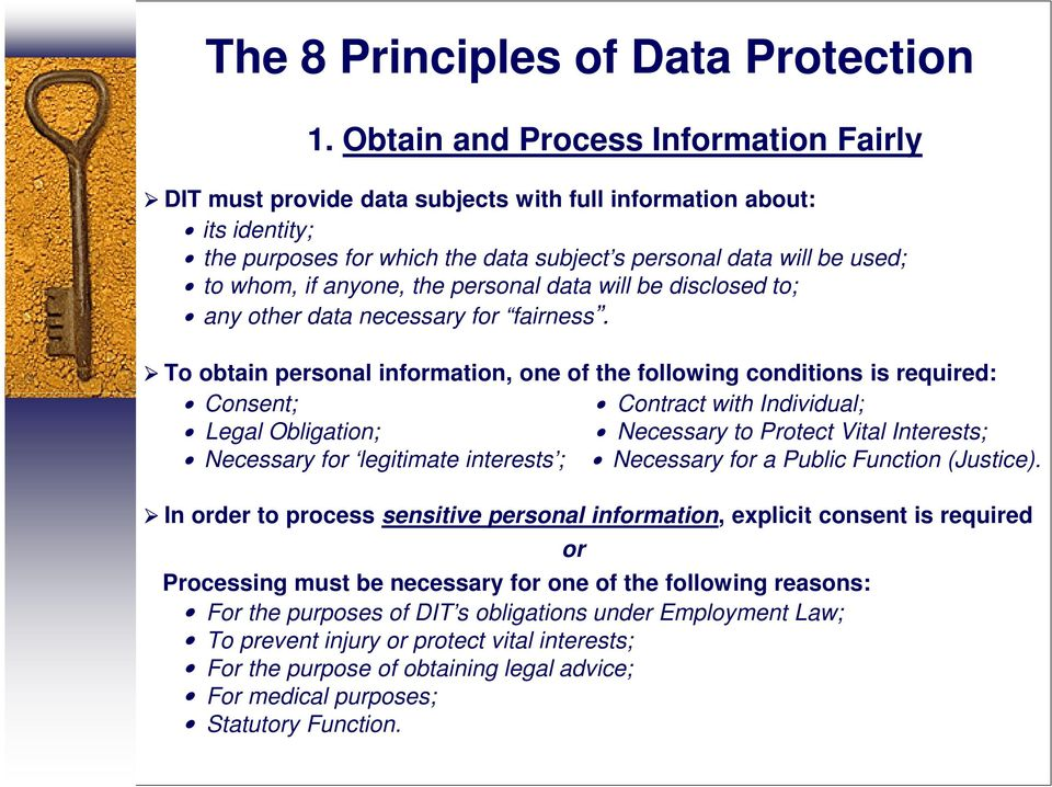 anyone, the personal data will be disclosed to; any other data necessary for fairness.