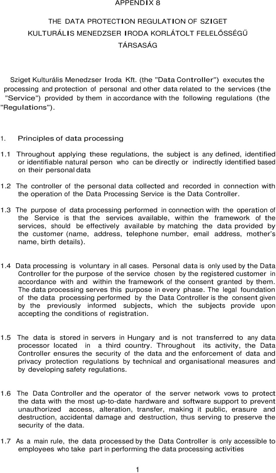 Regulations ). 1. Principles of data processing 1.
