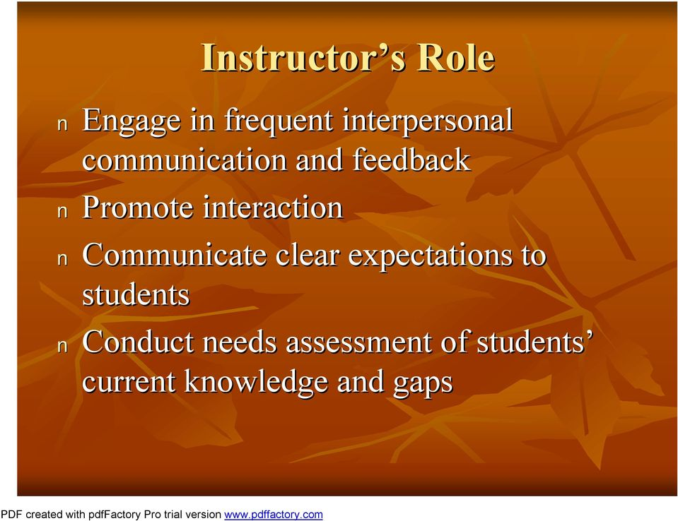 Communicate clear expectations to students Conduct