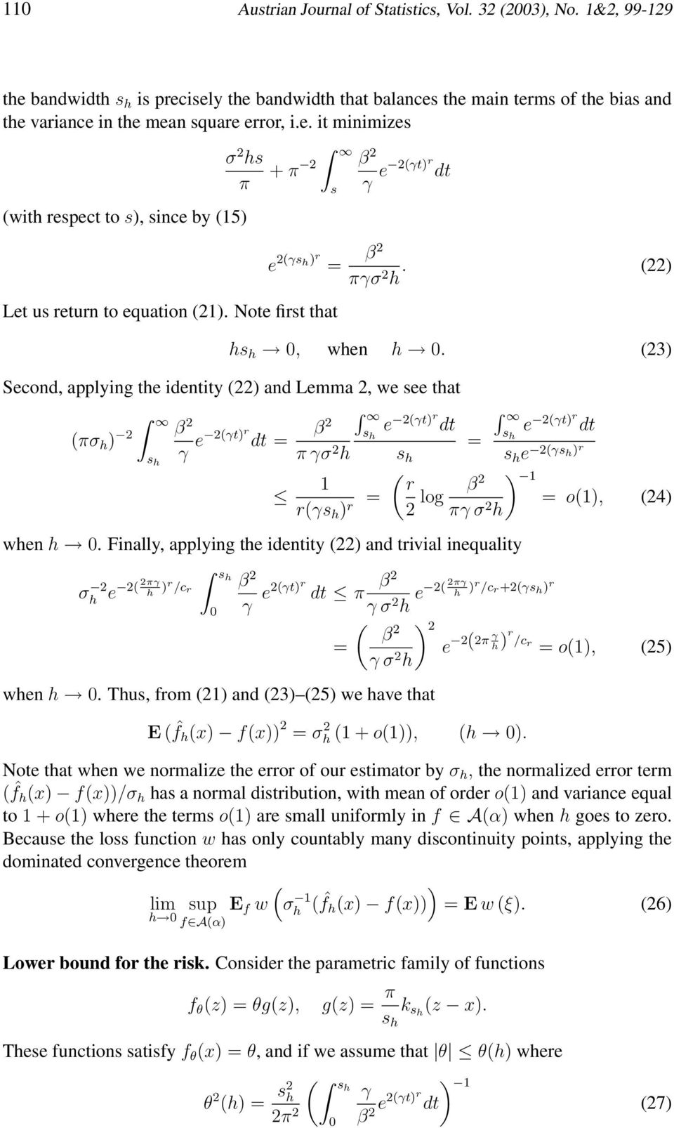 Finally, applying te identity and trivial inequality s σ γ e r/c r 0 γ eγtr β dt γ σ e β = γ σ wen 0.