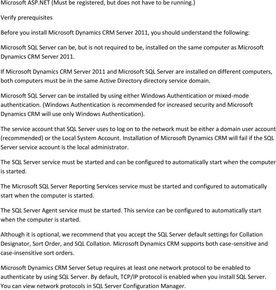 computer as Microsoft Dynamics CRM Server 2011.