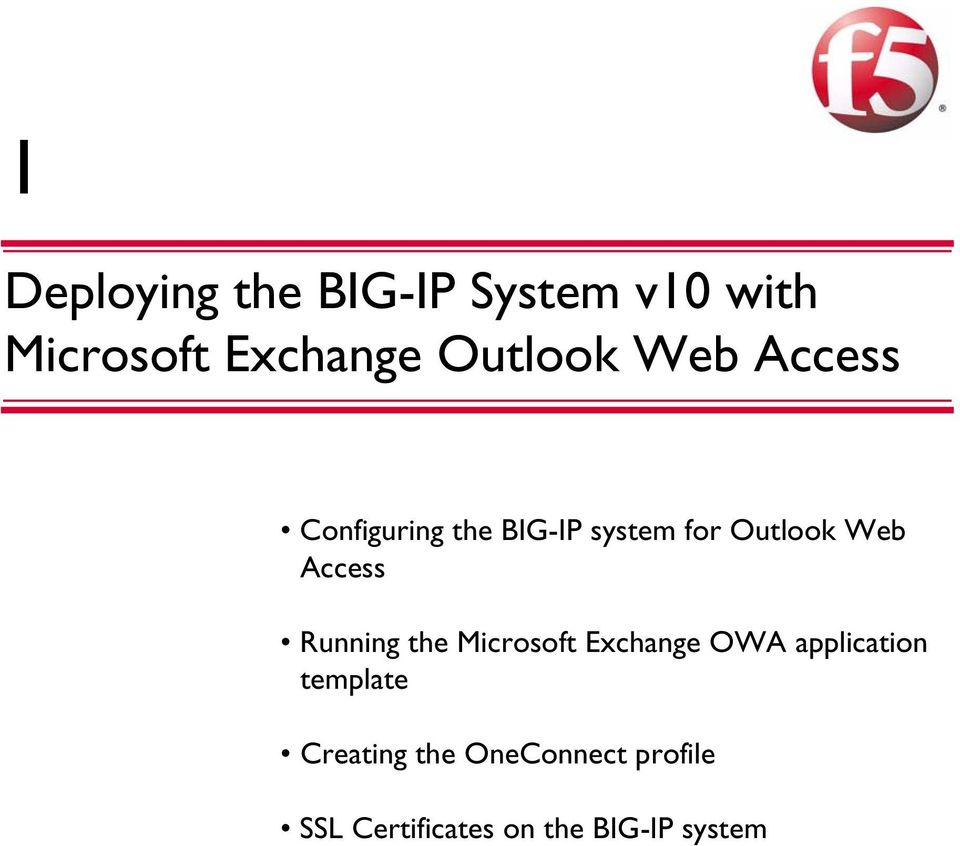 Web Access Running the Microsoft Exchange OWA application