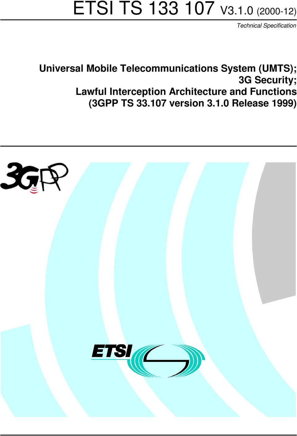 3G Security; Lawful Interception Architecture and