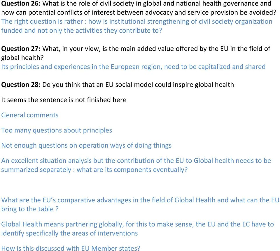 Question 27: What, in your view, is the main added value offered by the EU in the field of global health?