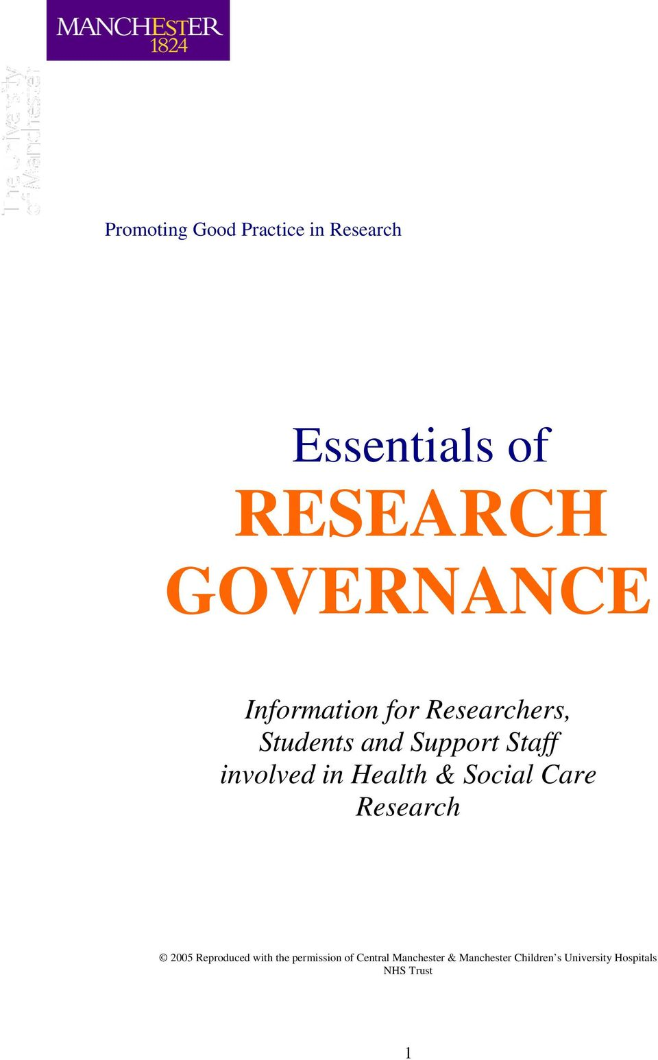 Health & Social Care Research 2005 Reproduced with the permission of