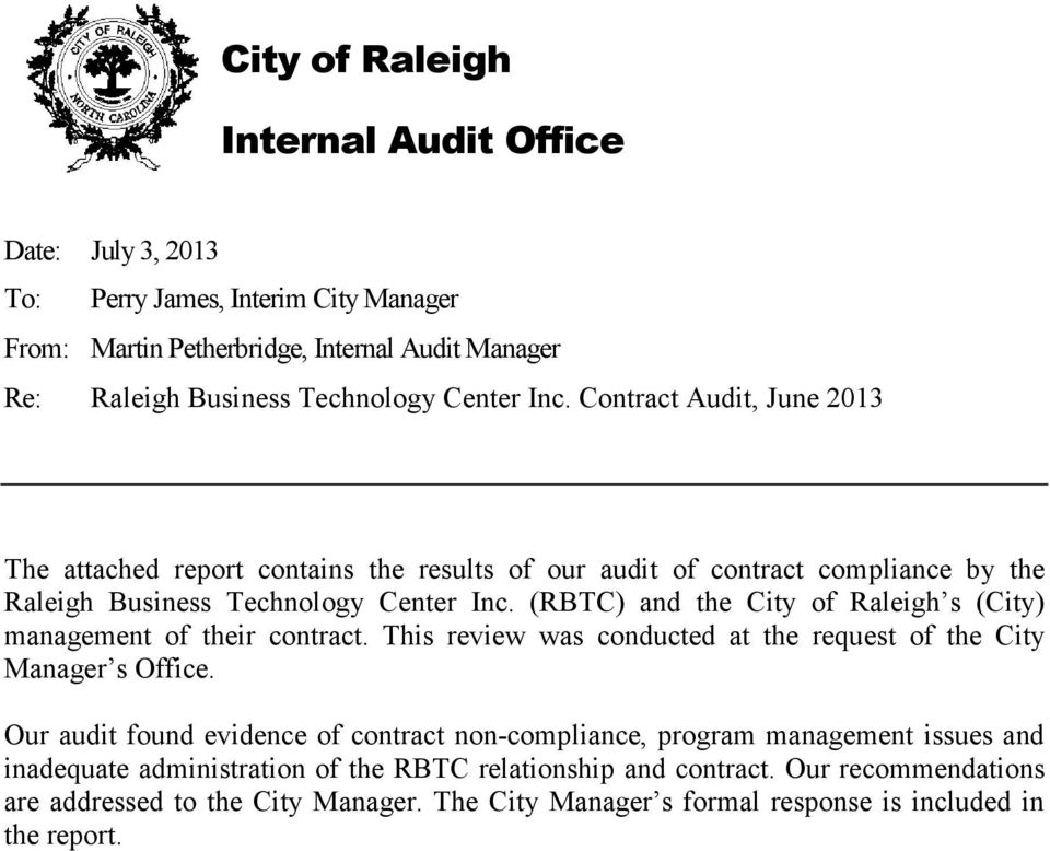 (RBTC) and the City of Raleigh s (City) management of their contract. This review was conducted at the request of the City Manager s Office.