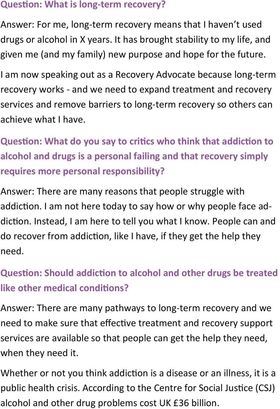 I am now speaking out as a Recovery Advocate because long-term recovery works - and we need to expand treatment and recovery services and remove barriers to long-term recovery so others can achieve