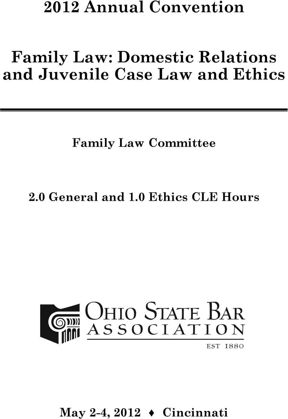 and Ethics Family Law Committee 2.