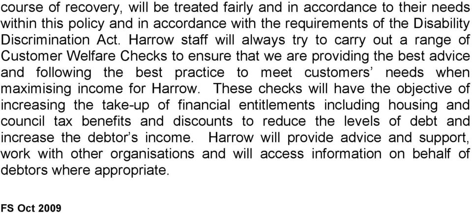 maximising income for Harrow.
