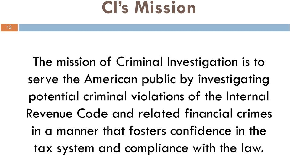 of the Internal Revenue Code and related financial crimes in a