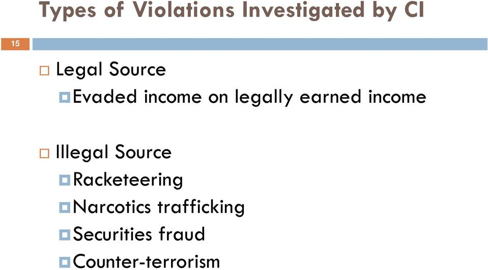 income Illegal Source Racketeering Narcotics