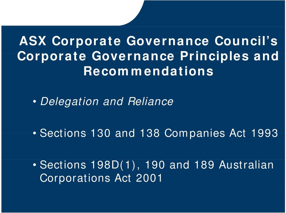 g and Reliance Sections 130 and 138 Companies Act