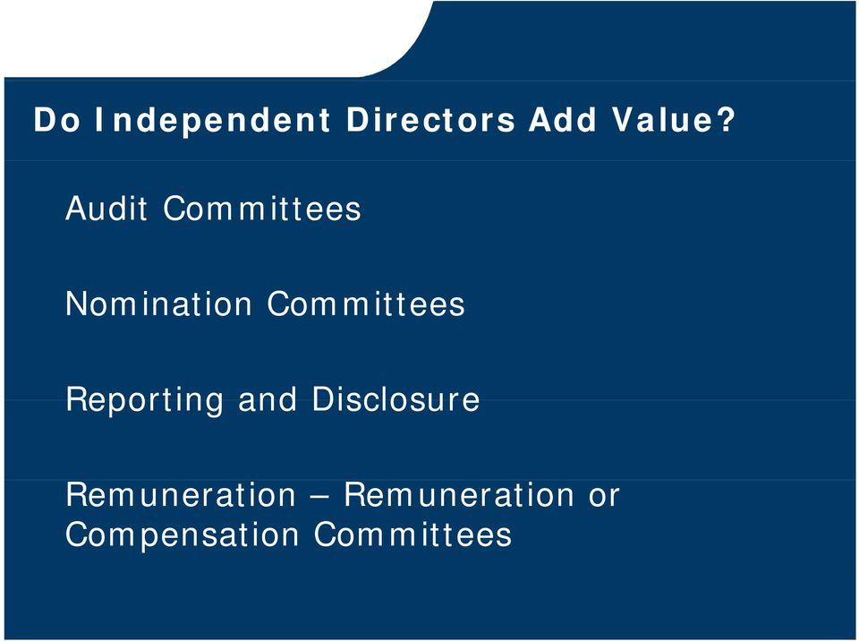 Committees Reporting and Disclosure