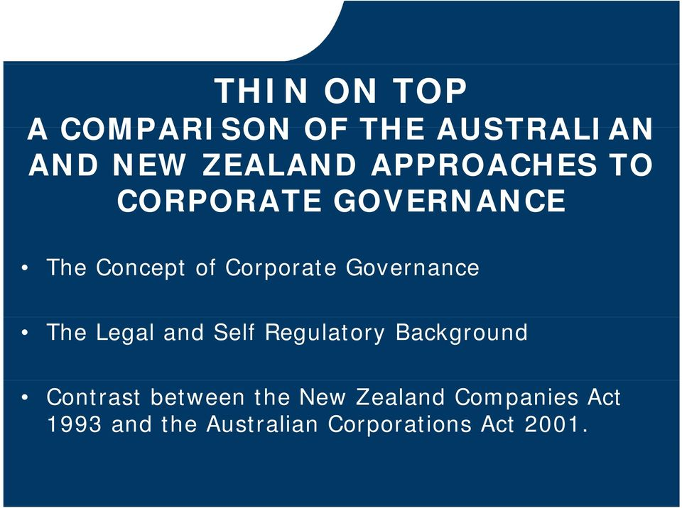 Governance The Legal and Self Regulatory Background Contrast