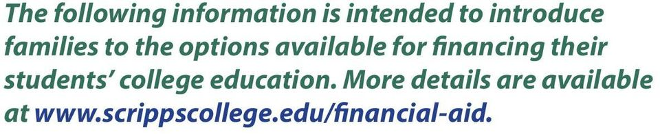financing their students college education.