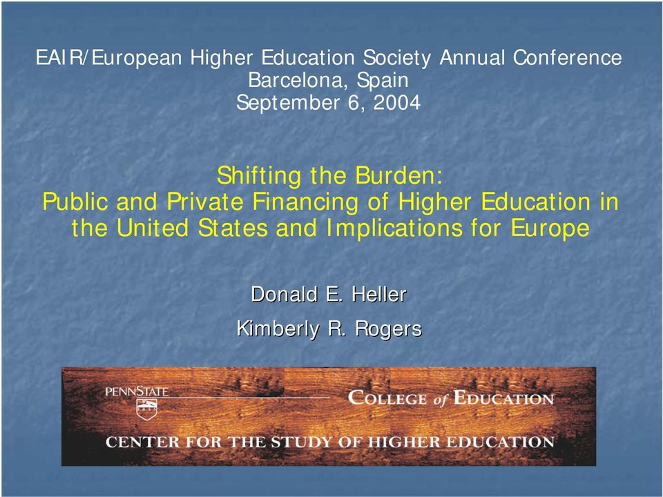 Public and Private Financing of Higher Education in the
