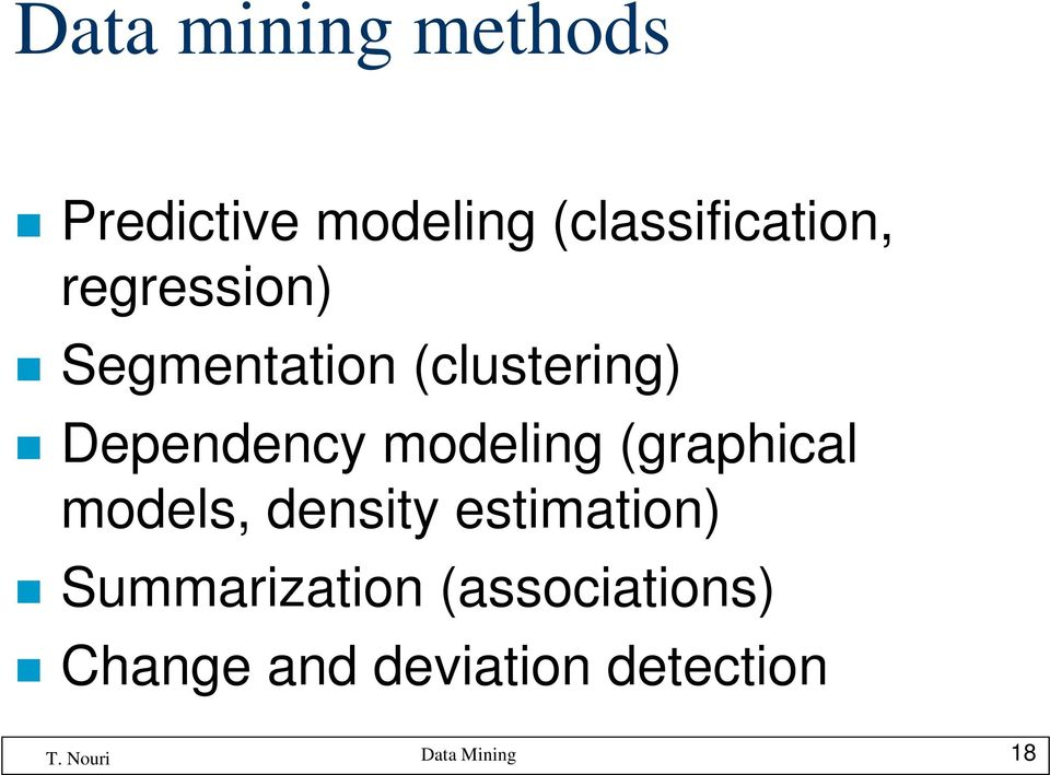 (clustering) Dependency modeling (graphical models,