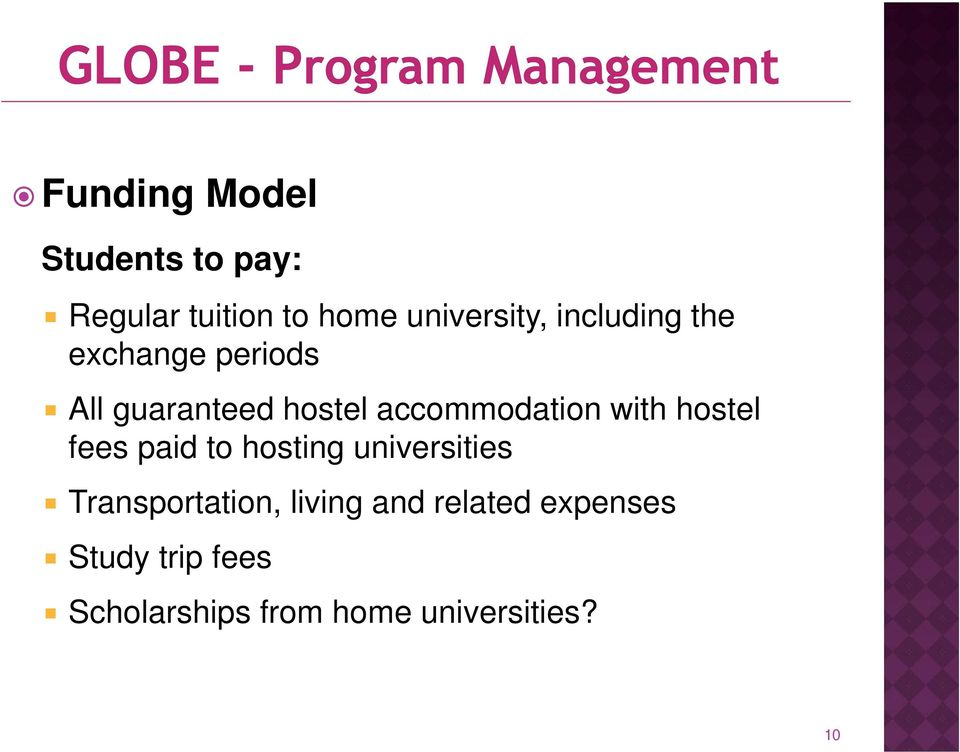 with hostel fees paid to hosting universities Transportation, living