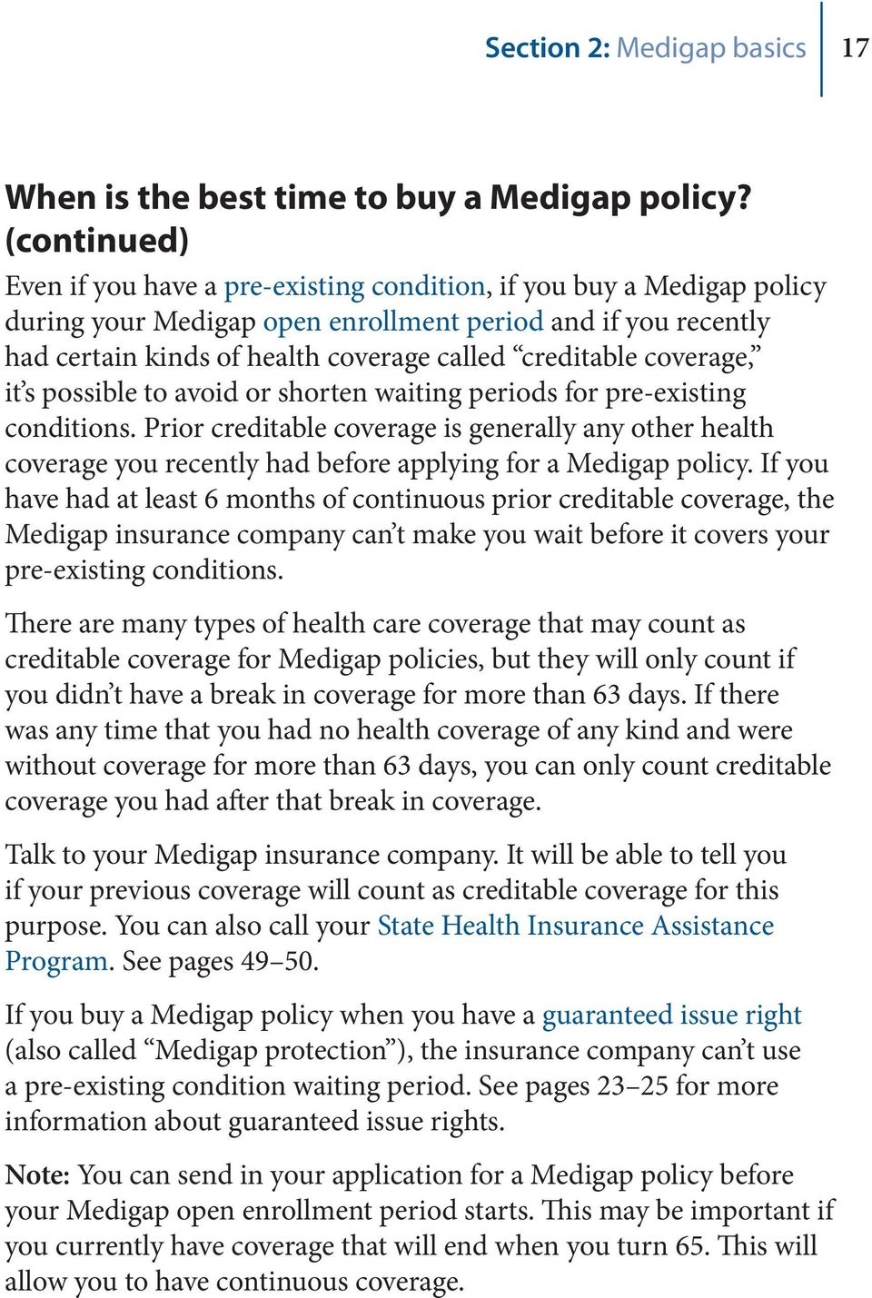 creditable coverage, it s possible to avoid or shorten waiting periods for pre-existing conditions.