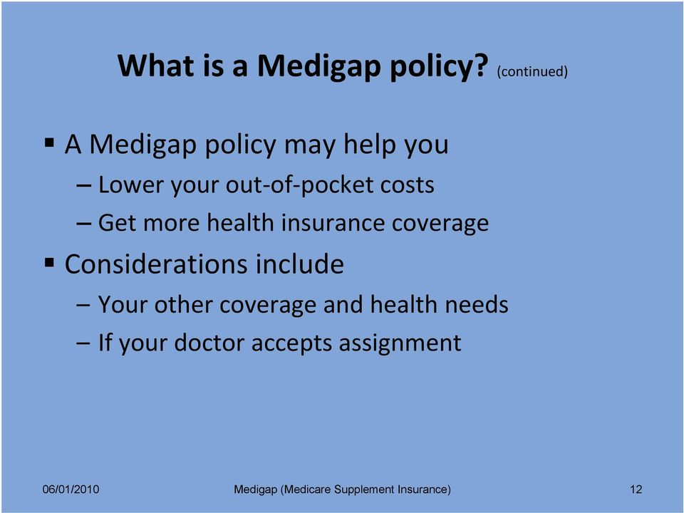 of pocket costs Get more health insurance coverage