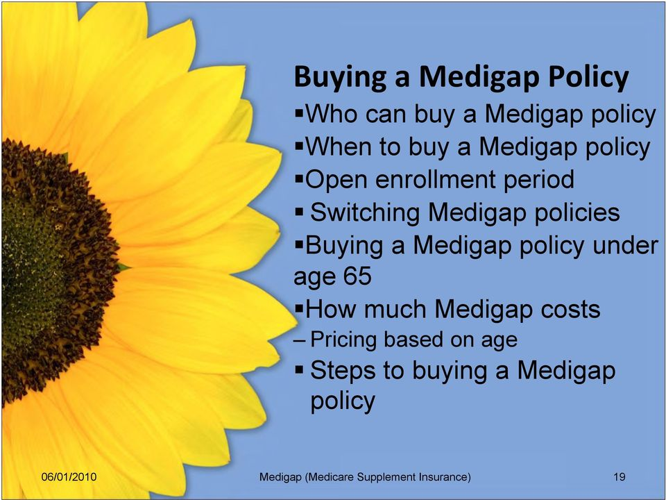 policies Buying a Medigap policy under age 65 How much