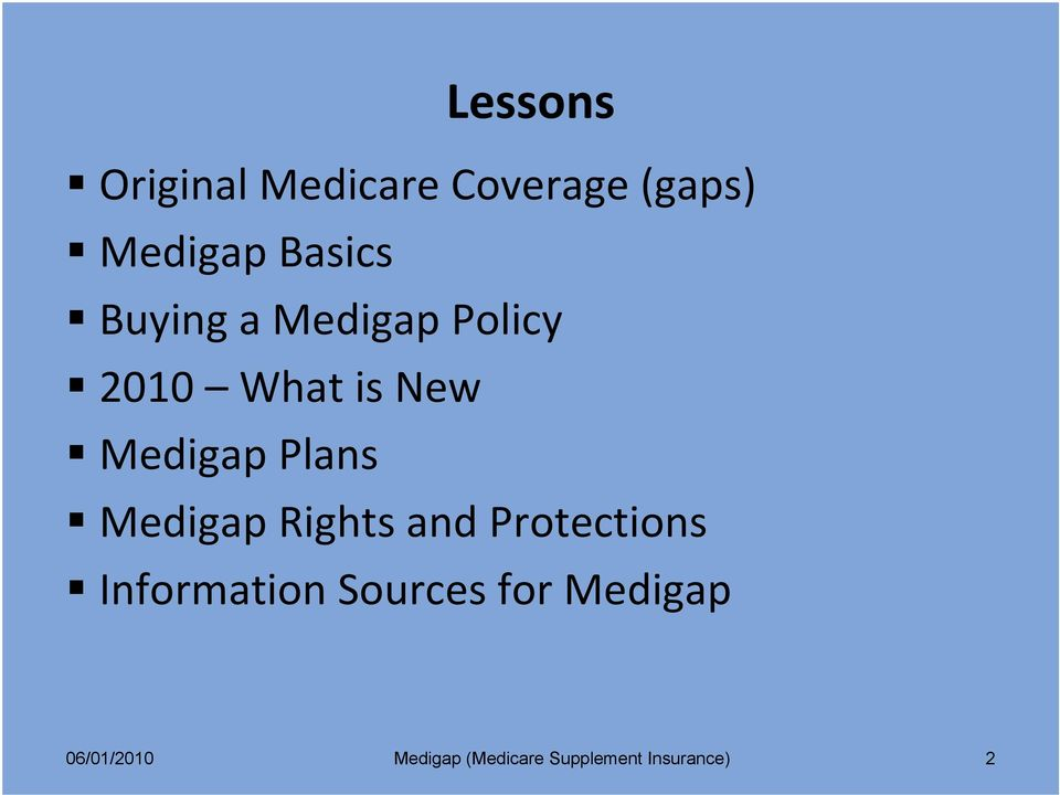 What is New Medigap Plans Medigap Rights