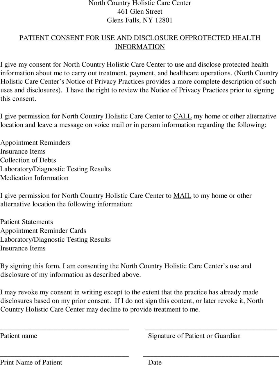 (North Country Holistic Care Center s Notice of Privacy Practices provides a more complete description of such uses and disclosures).