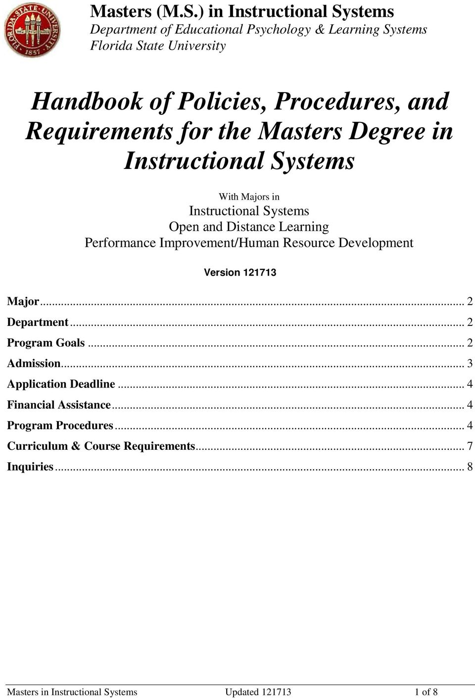 Requirements for the Masters Degree in Instructional Systems With Majors in Instructional Systems Open and Distance Learning Performance