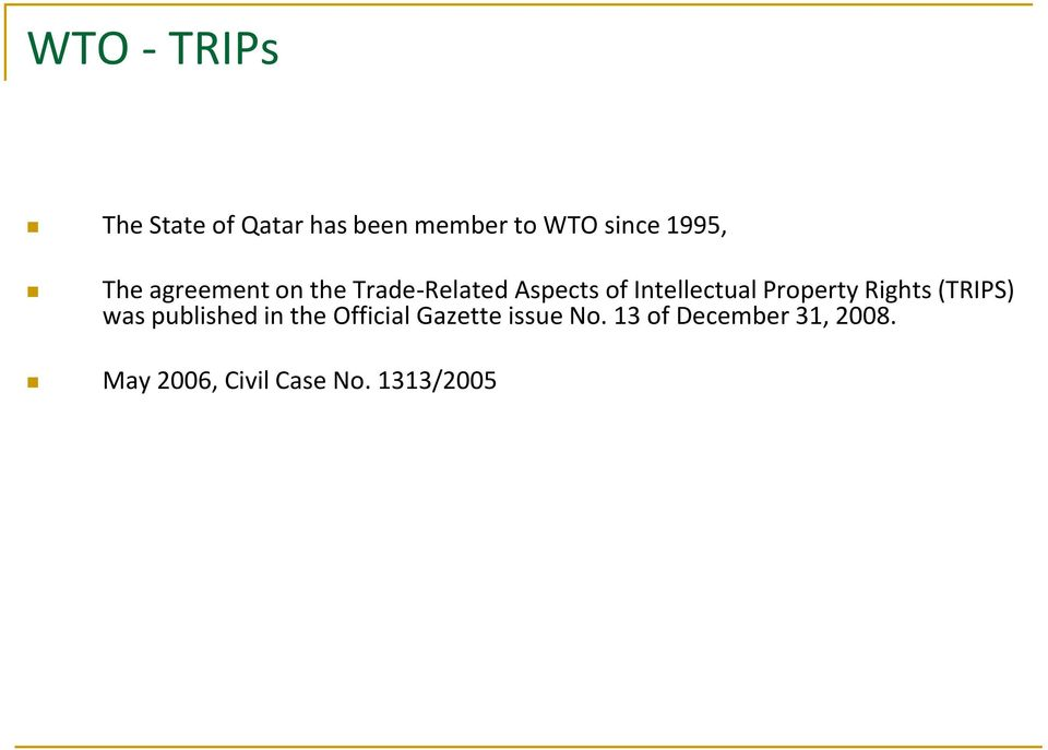 Intellectual Property Rights (TRIPS) was published in the