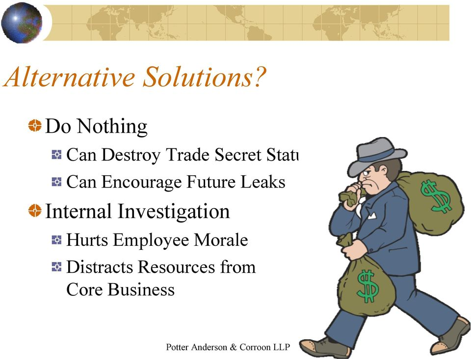 Encourage Future Leaks Internal Investigation Hurts