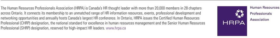 annually hosts Canada s largest HR conference.