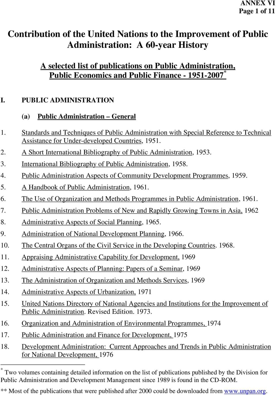 Standards and Techniques of Public Administration with Special Reference to Technical Assistance for Under-developed Countries, 1951. 2.