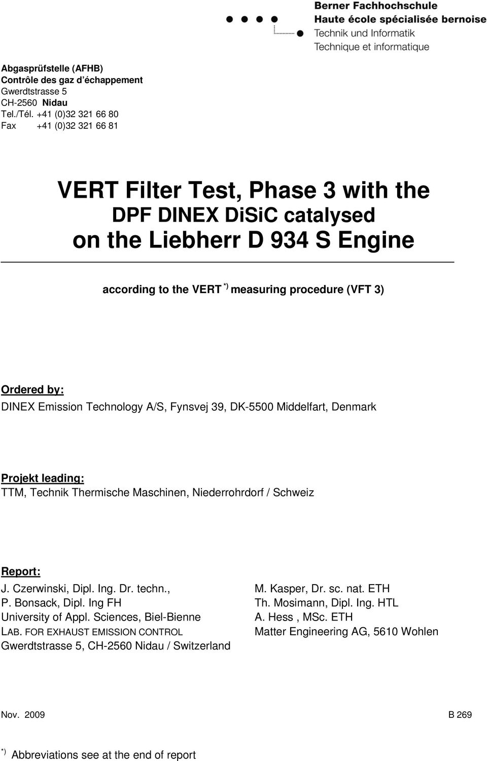 VERT Filter Test, Phase 3 with the DPF DINEX DiSiC catalysed on the