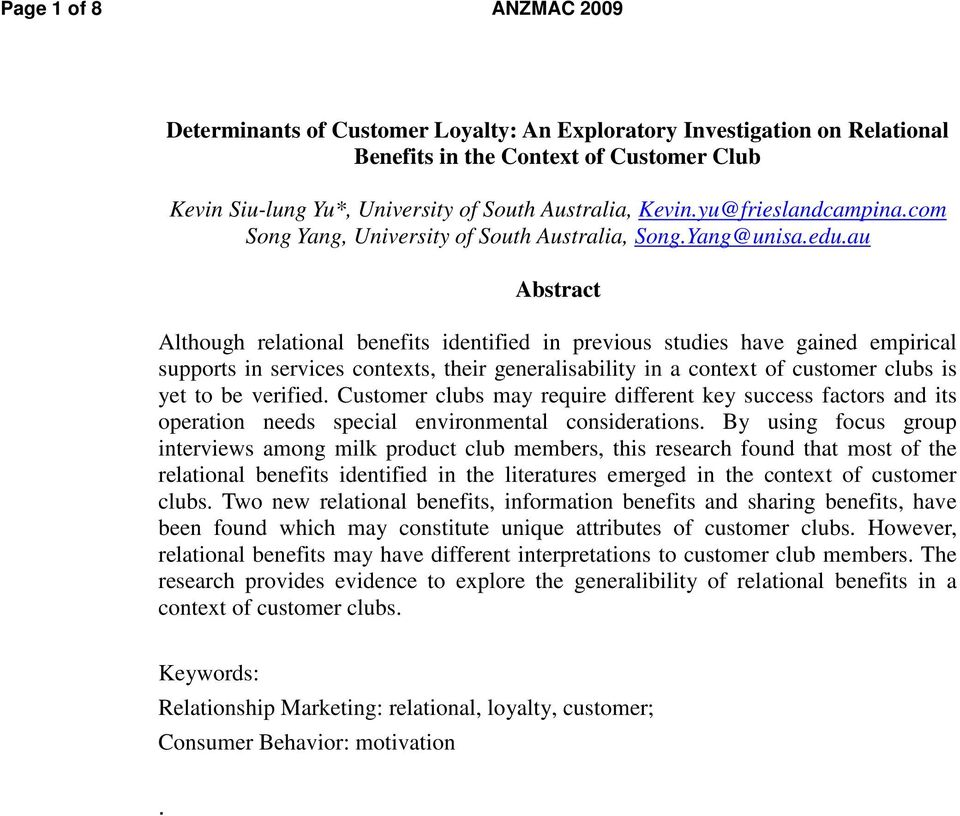 au Abstract Although relational benefits identified in previous studies have gained empirical supports in services contexts, their generalisability in a context of customer clubs is yet to be