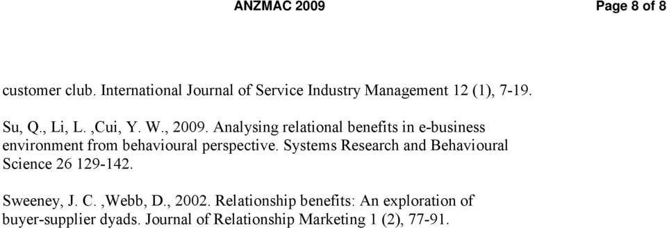 Analysing relational benefits in e-business environment from behavioural perspective.