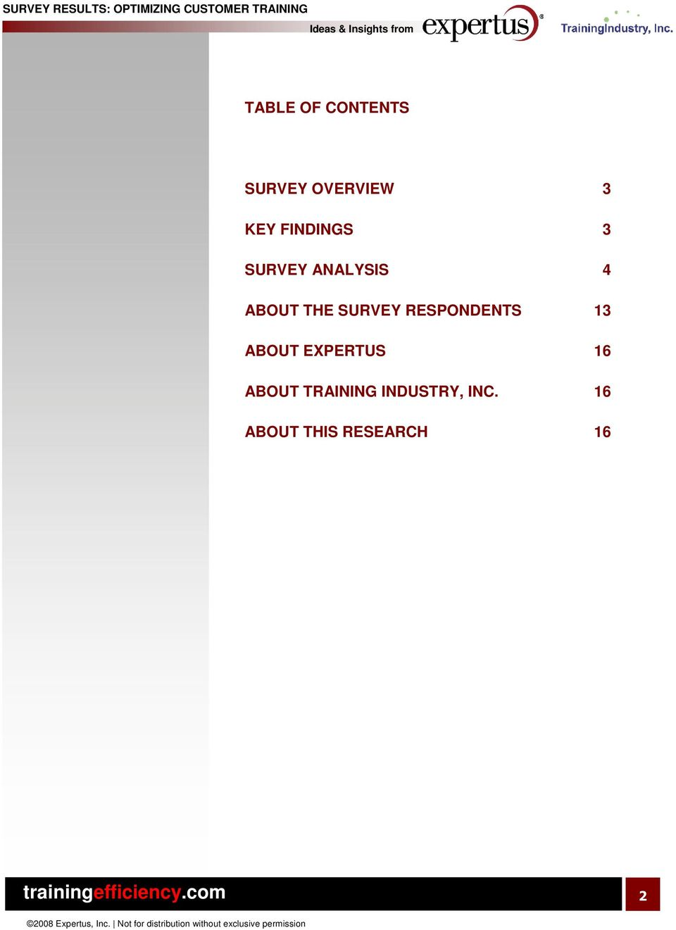 SURVEY RESPONDENTS 13 ABOUT EXPERTUS 16