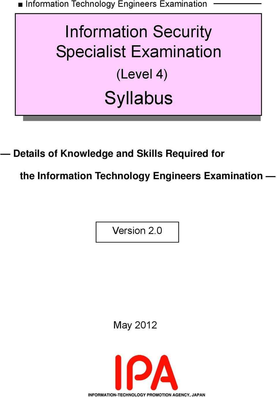 Syllabus Details of Knowledge and Skills Required for