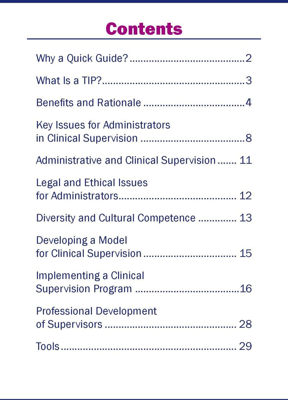.. 11 Legal and Ethical Issues for Administrators... 12 Diversity and Cultural Competence.