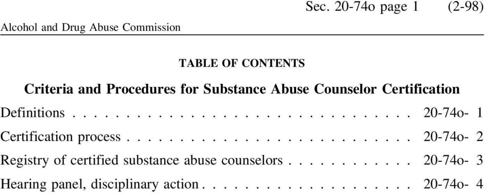 Abuse Counselor Certification Definitions... 20-74o- 1 Certification process.