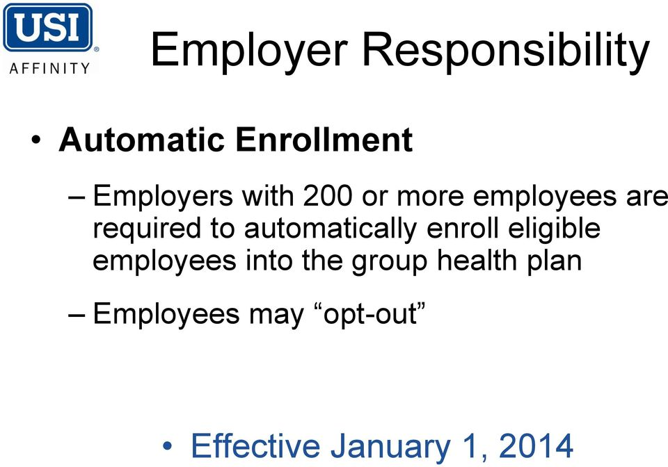 automatically enroll eligible employees into the