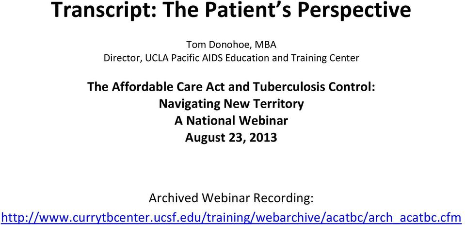 Control: Navigating New Territory A National Webinar August 23, 2013 Archived