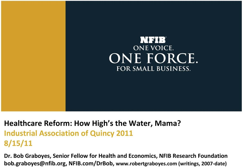 Bob Graboyes, Senior Fellow for Health and Economics, NFIB