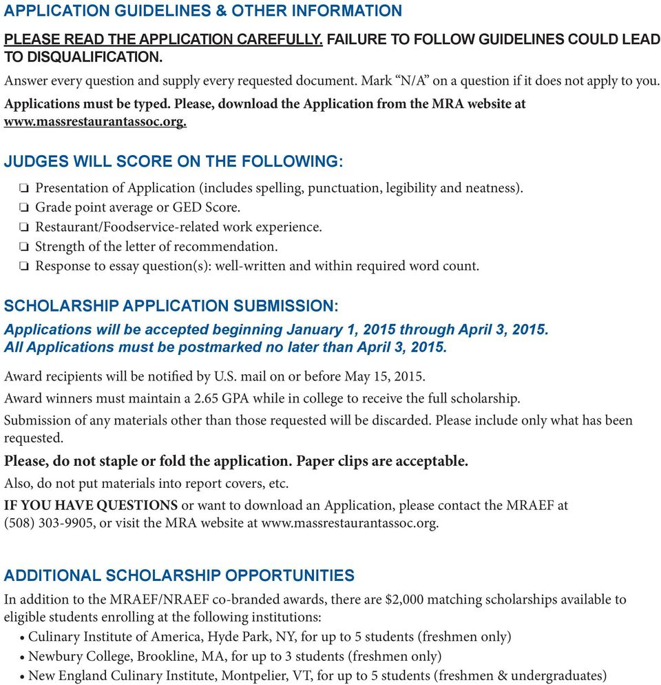 massrestaurantassoc.org. JUDGES WILL SCORE ON THE FOLLOWING: o Presentation of Application (includes spelling, punctuation, legibility and neatness). o Grade point average or GED Score.