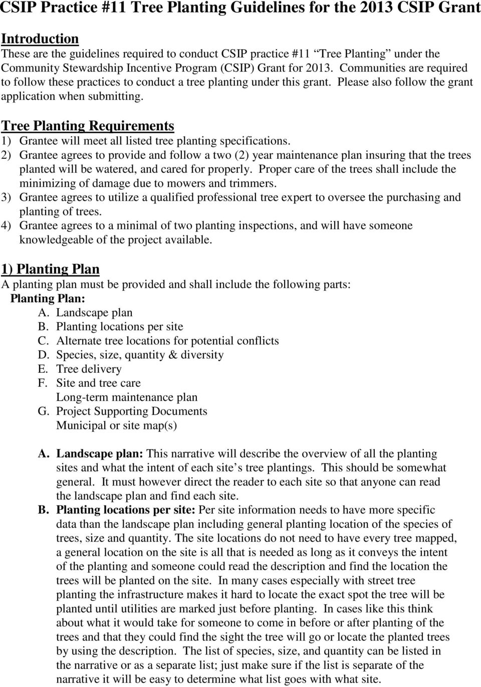 Tree Planting Requirements 1) Grantee will meet all listed tree planting specifications.