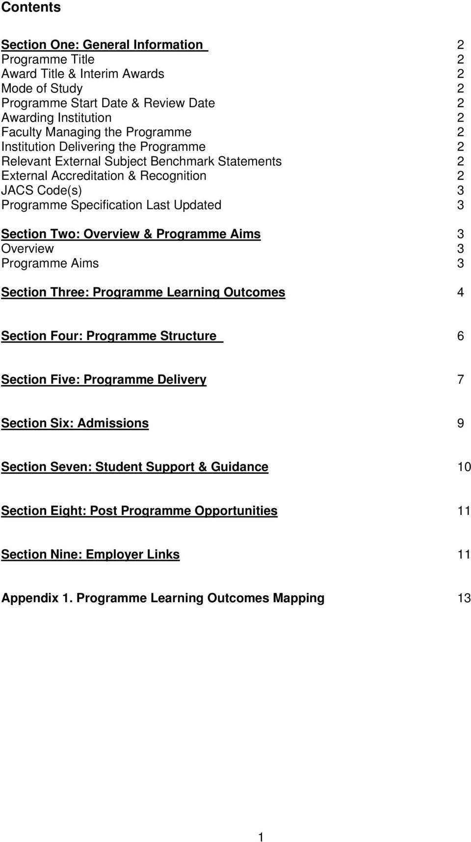 Section Two: Overview & Programme Aims 3 Overview 3 Programme Aims 3 Section Three: Programme Learning Outcomes 4 Section Four: Programme Structure 6 Section Five: Programme Delivery 7 Section