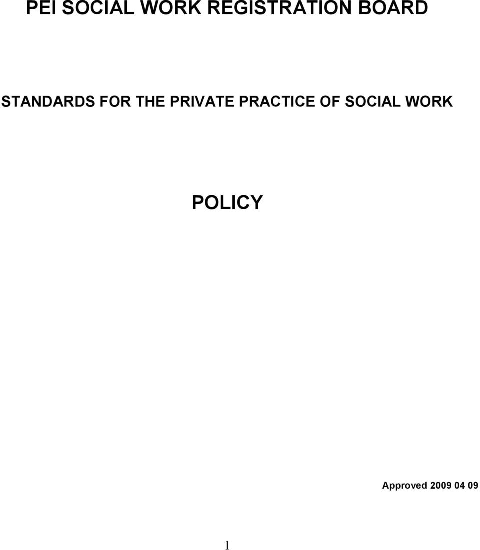 PRIVATE PRACTICE OF SOCIAL