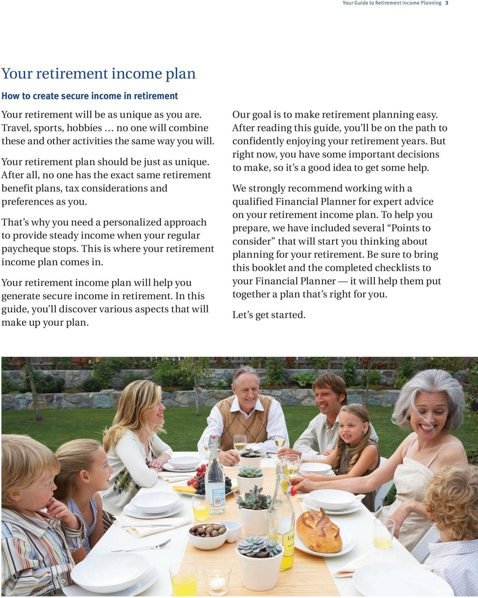 After all, no one has the exact same retirement benefit plans, tax considerations and preferences as you.