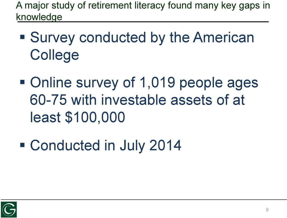 College Online survey of 1,019 people ages 60-75 with