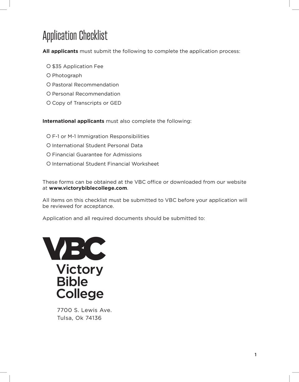 Admissions International Student Financial Worksheet These forms can be obtained at the VBC office or downloaded from our website at www.victorybiblecollege.com.