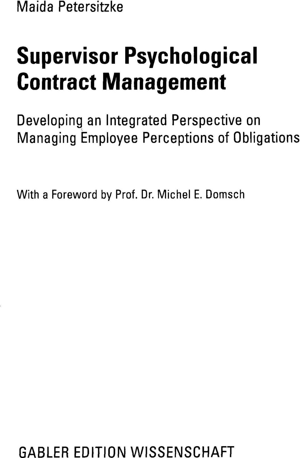 Managing Employee Perceptions of Obligations With a